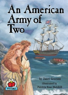 Rebecca and Abigail Bates, sometimes called the Army of Two, have been the subject of children's books.